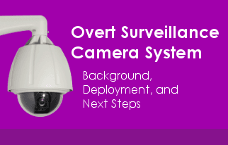 Overt Surveillance Camera Project