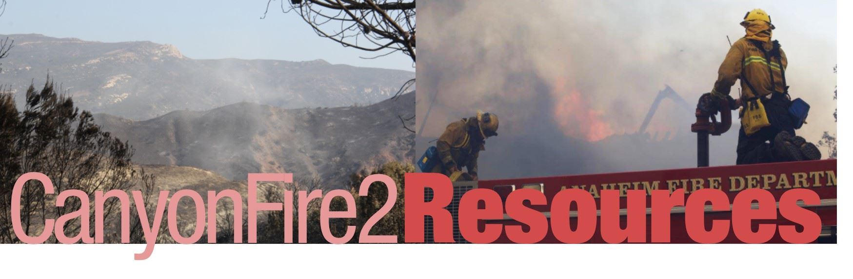 Canyon Fire 2 Resources Header