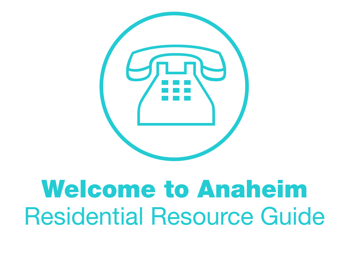 welcome to anaheim residential resource guide