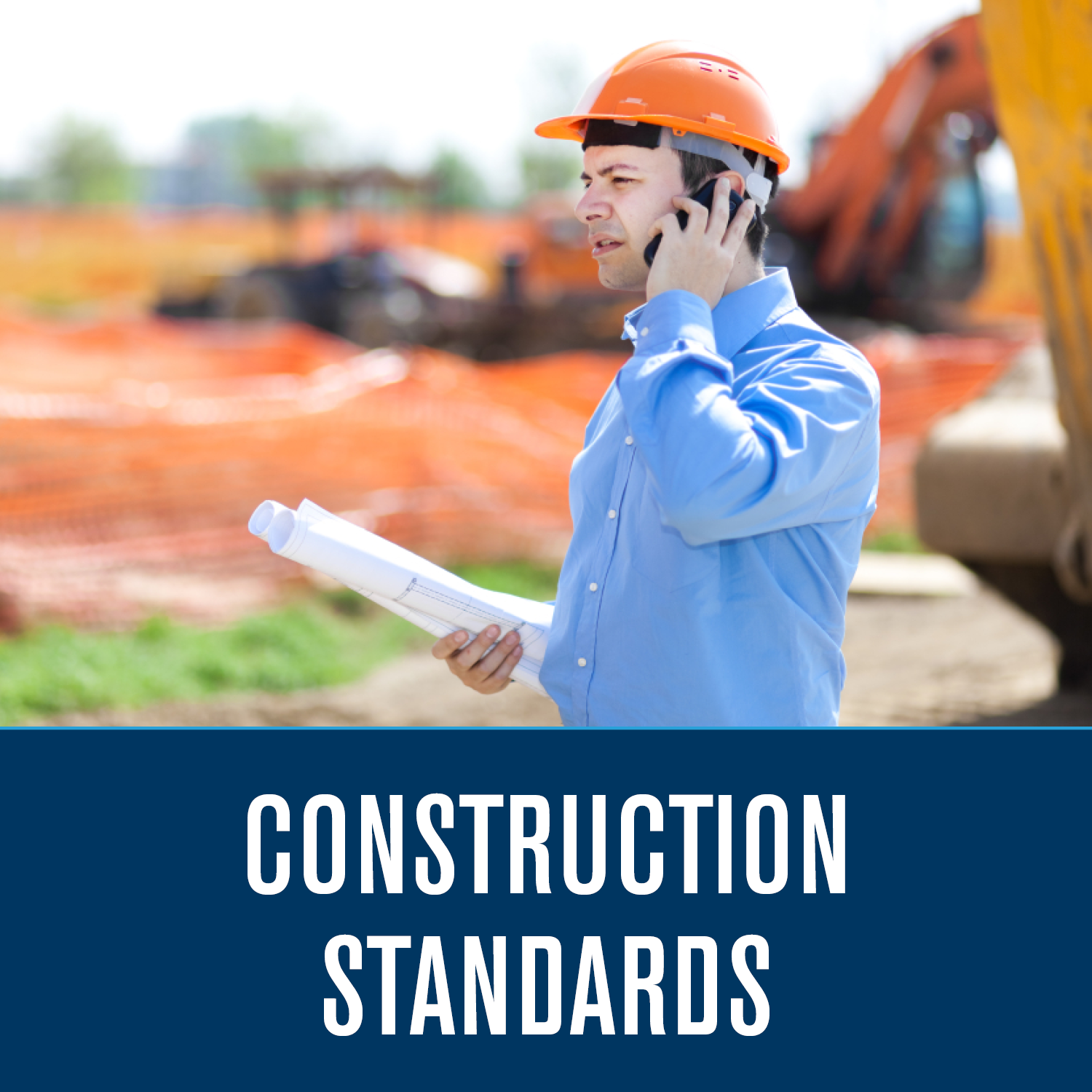 Construction Standards