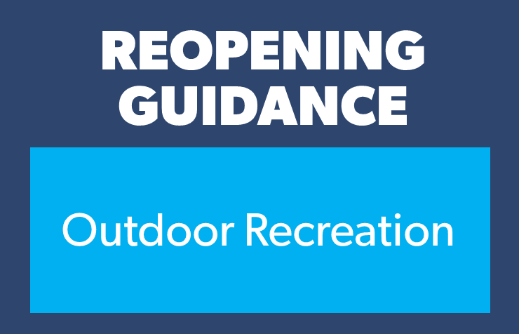 Reopening- outdoor recreation