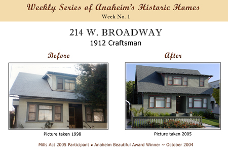 Weekly Series of Anaheim's Historic Homes, Week Number 1, 214 West Broadway, 1912 Craftsman