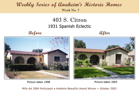Weekly Series of Anaheim's Historic Homes, Week Number 7, 403 South Citron, 1931 Spanish Eclectic