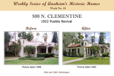 Weekly Series of Anaheim's Historic Homes, Week Number 10, 500 North Clementine, 1922 Pueblo Revival
