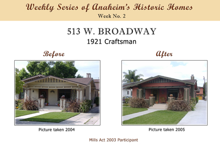 Weekly Series of Anaheim's Historic Homes, Week Number 2, 513 West Broadway, 1921 Craftsman