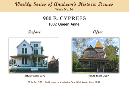 Weekly Series of Anaheim's Historic Homes, Week Number 16, 900 East Cypress, 1882 Queen Anne