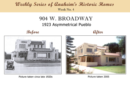 Weekly Series of Anaheim's Historic Homes, Week Number 4, 904 West Broadway, 1923 Asymmertrical Pueblo