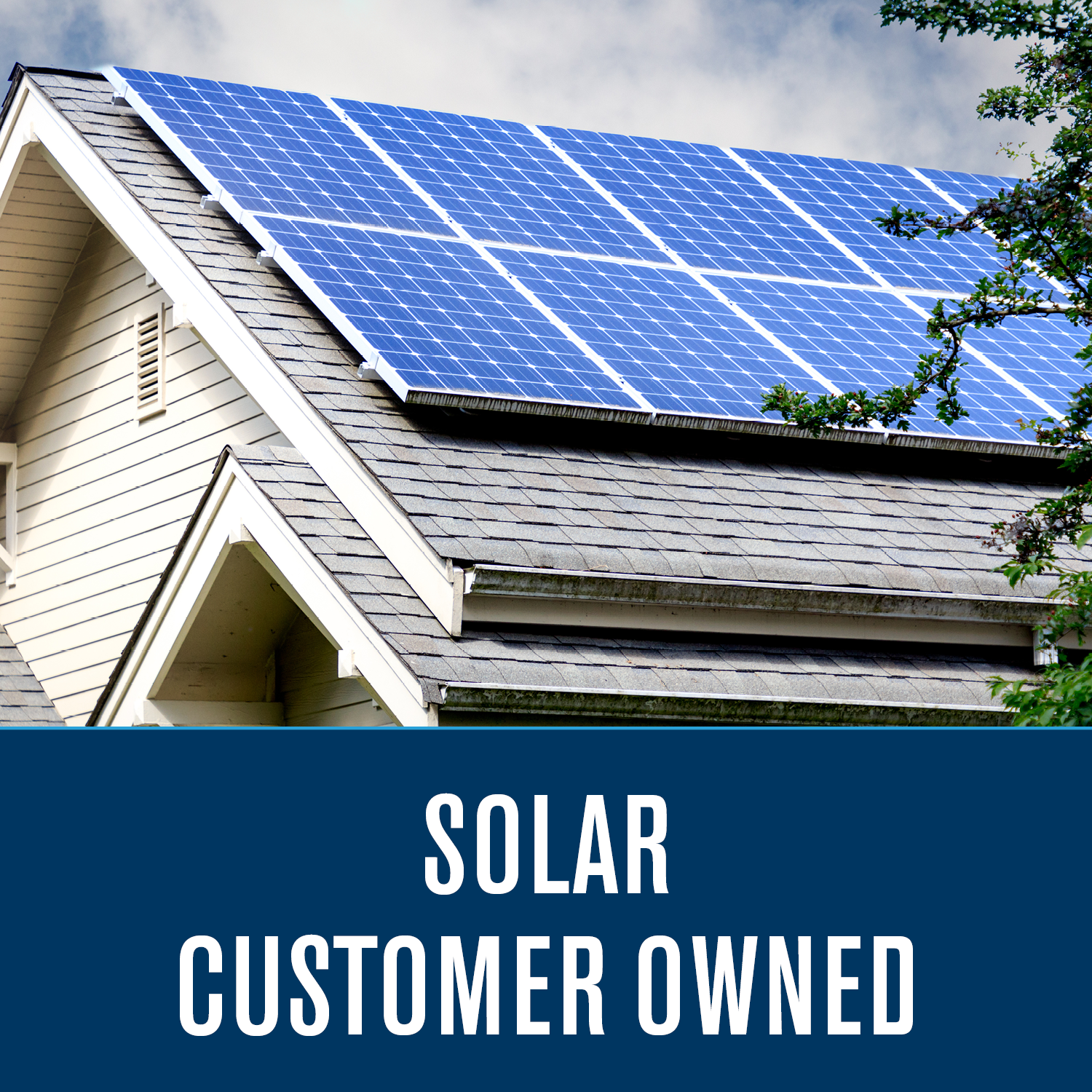 Customer Owned Solar