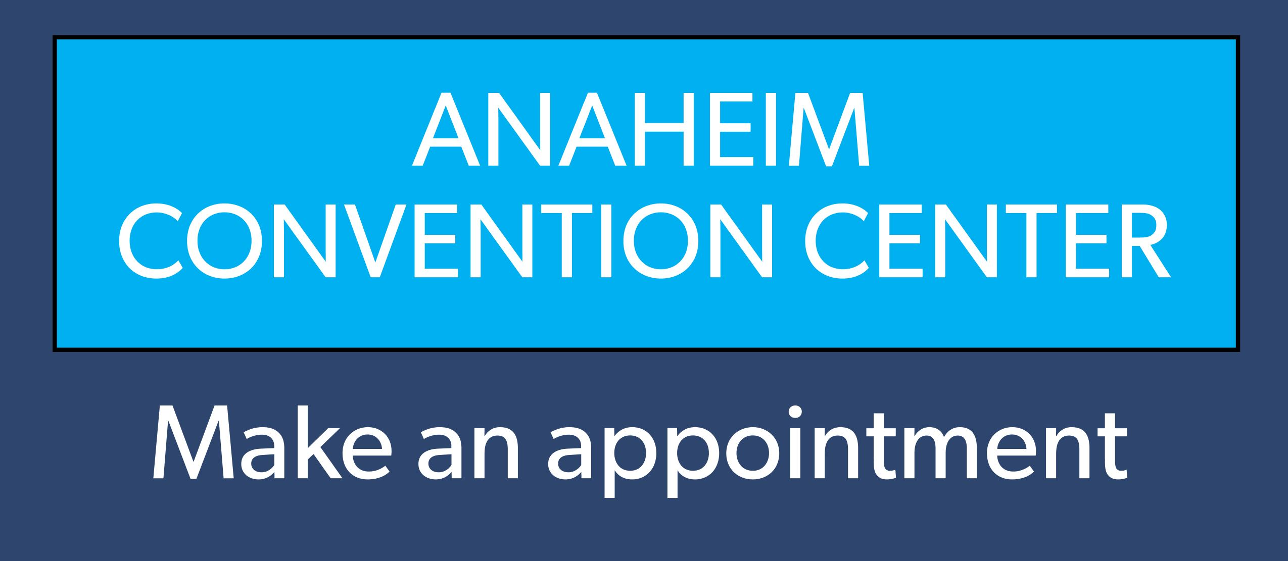 anaheim convention center appointments