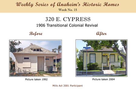Weekly Series of Anaheim's Historic Homes, Week Number 15, 320 East Cypress, 1906 Transitional Colonial Revival